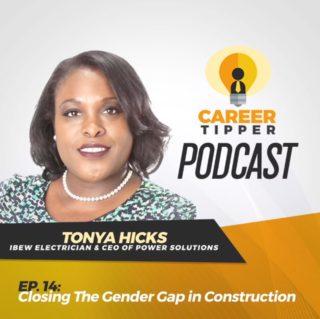 Closing The Gender Gap In Construction w/ Tonya Hicks