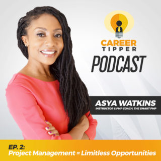 Project Mangement = Limitless Opportunities w/ Asya Watkins