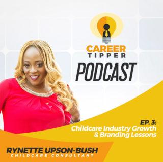 Childcare Industry Growth & Branding Lessons w/ Rynette Upson-Bush