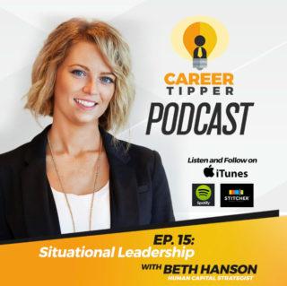 Situational Leadership w/ Beth Hanson
