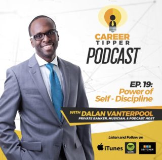Power of Self-Discipline w/ Dalan Vanterpool