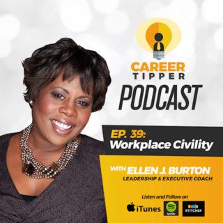 Workplace Civility w/ Ellen Burton