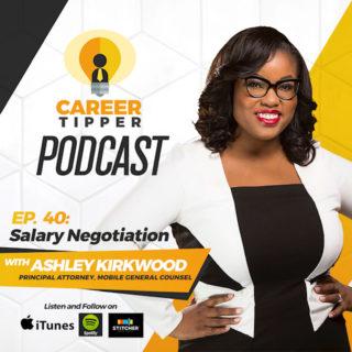 Salary Negotiation w/ Ashley Kirkwood